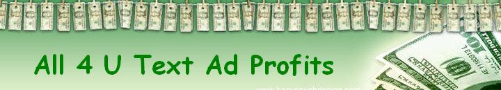 All 4 U Text Ad Profits Free Ad Exchange